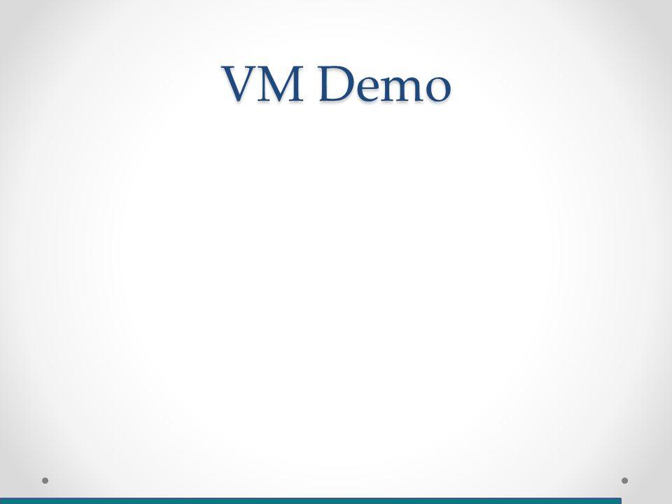 VM Demo
