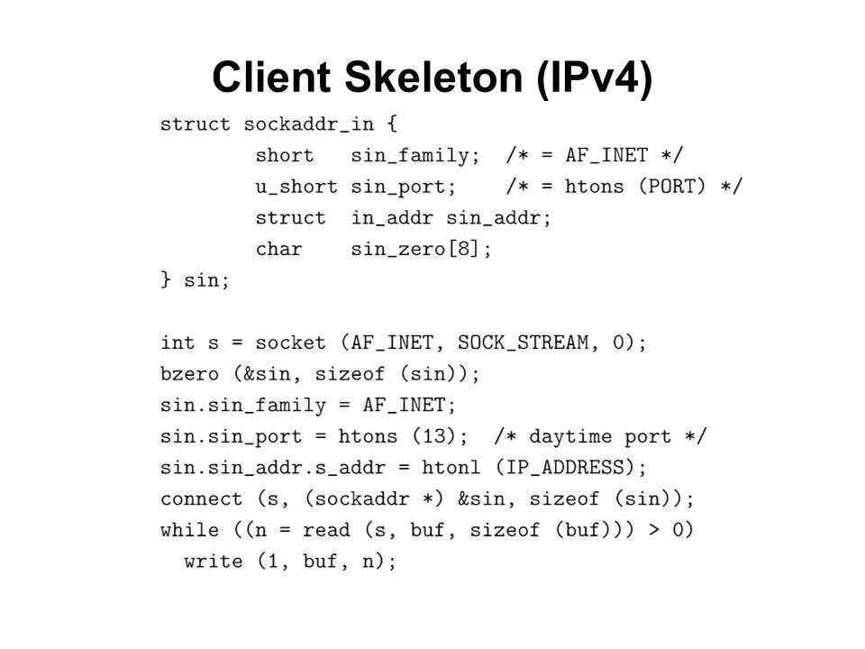 Client Skeleton (IPv4)