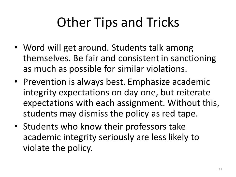 Other Tips and Tricks Word will get around.Students talk among themselves.