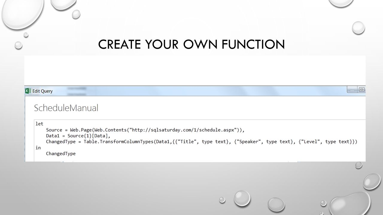 CREATE YOUR OWN FUNCTION