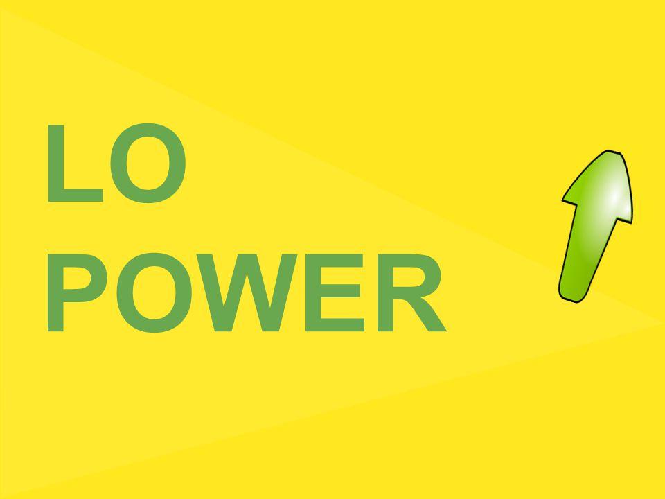 LO POWER