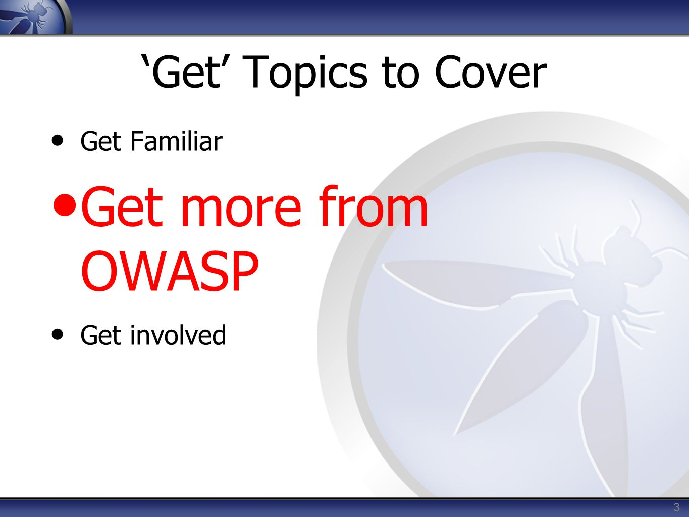 OWASP is a Belief  Community driven  Software security shouldn't be reserved to those who can afford it.