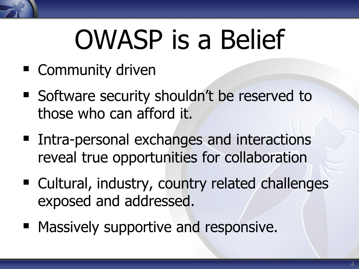 More basic on OWASP  A non-profit (501c), global org – Please Donate.