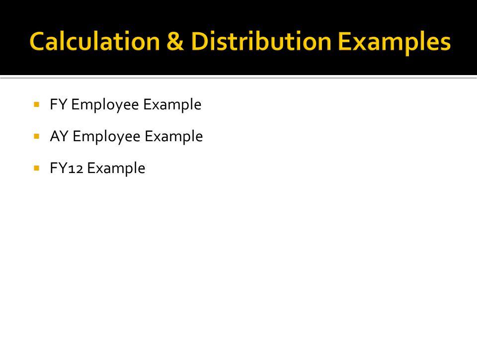  FY Employee Example  AY Employee Example  FY12 Example