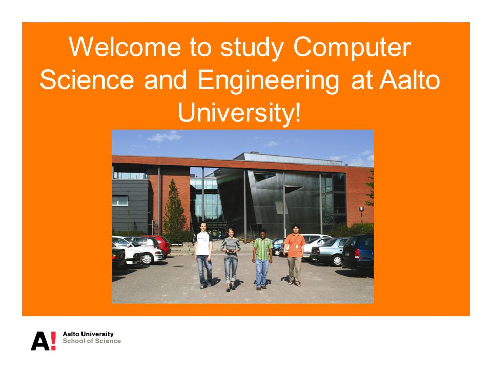Welcome to study Computer Science and Engineering at Aalto University!