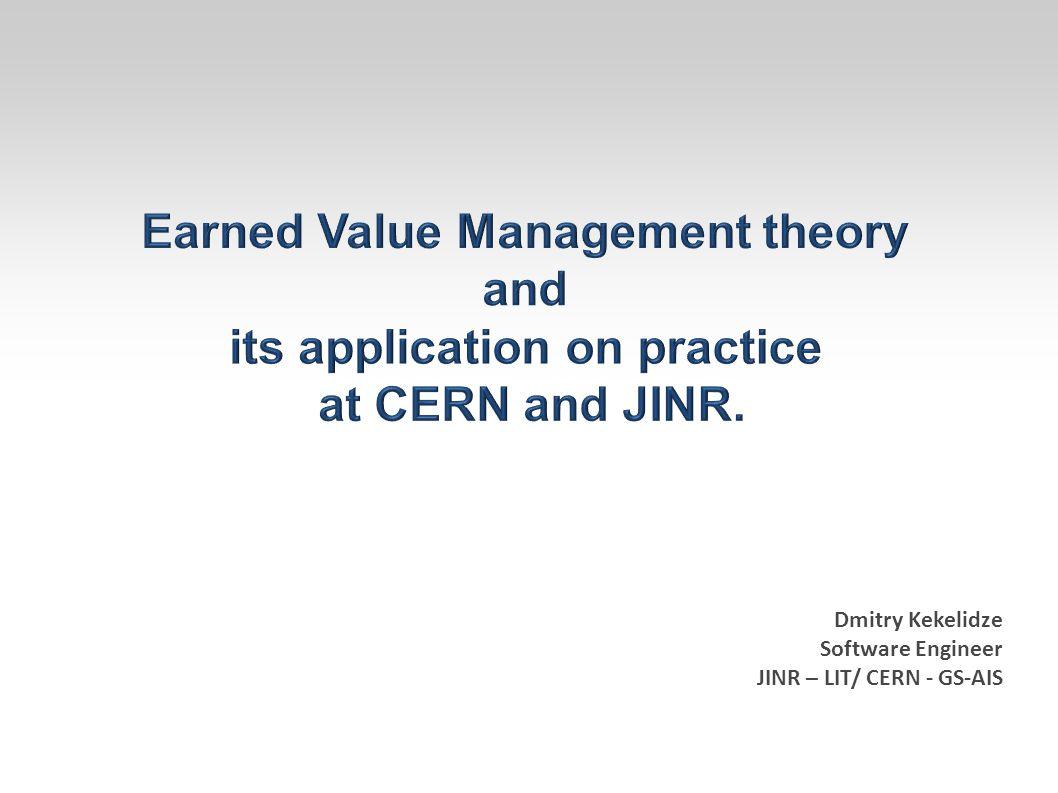 Dmitry Kekelidze Software Engineer JINR – LIT/ CERN - GS-AIS