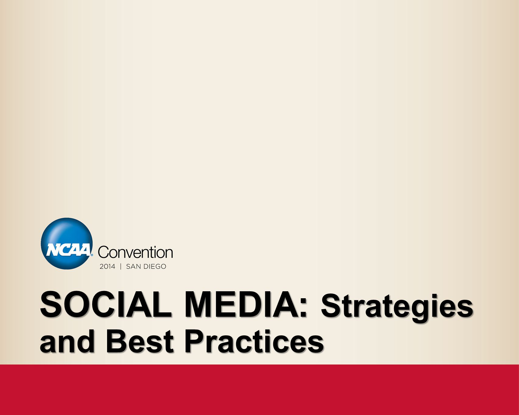 SOCIAL MEDIA: Strategies and Best Practices