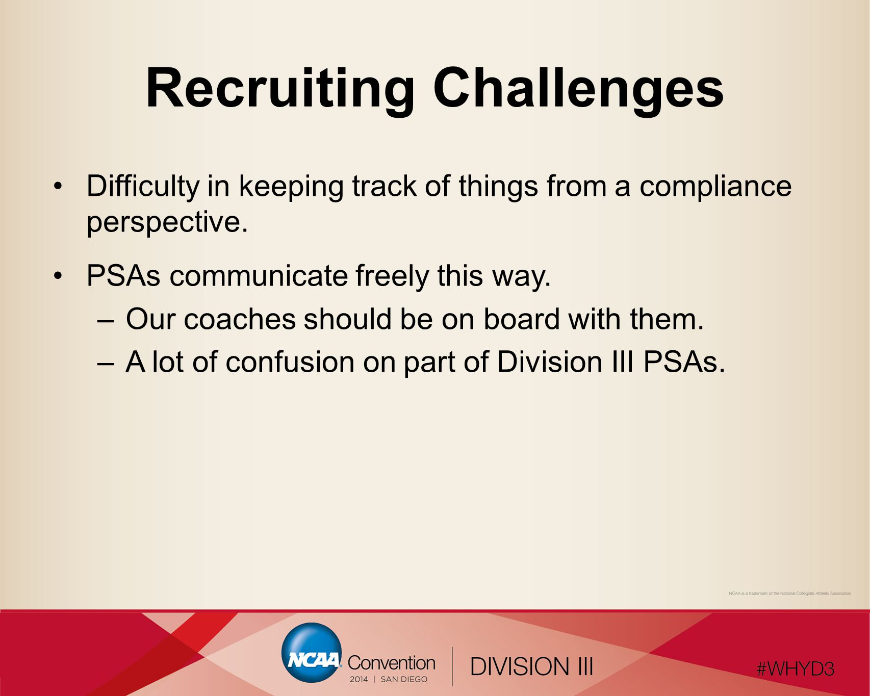 Recruiting Challenges Difficulty in keeping track of things from a compliance perspective.