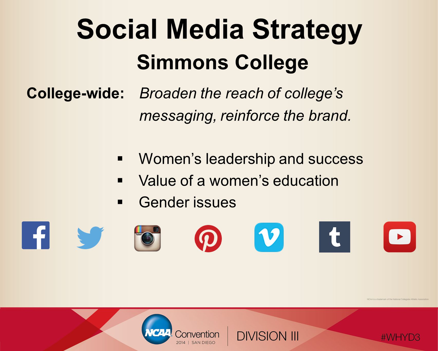Social Media with the Team Official Facebook page  Parents  Alumnae  Students  Campus Facebook group (private)  Team Facebook group (s econdary)  Team, coaches, recruits  Updates  Game day  Memorable moments