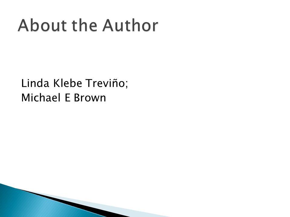 Linda Klebe Treviño; Michael E Brown