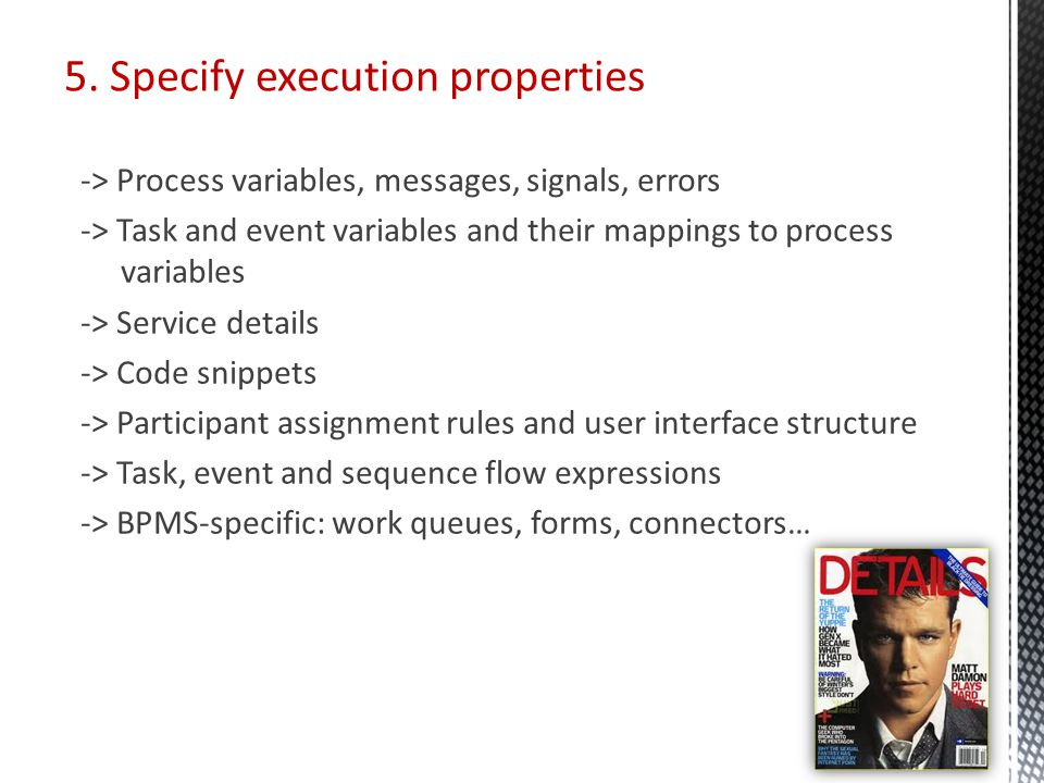 5. Specify execution properties -> Process variables, messages, signals, errors -> Task and event variables and their mappings to process variables ->