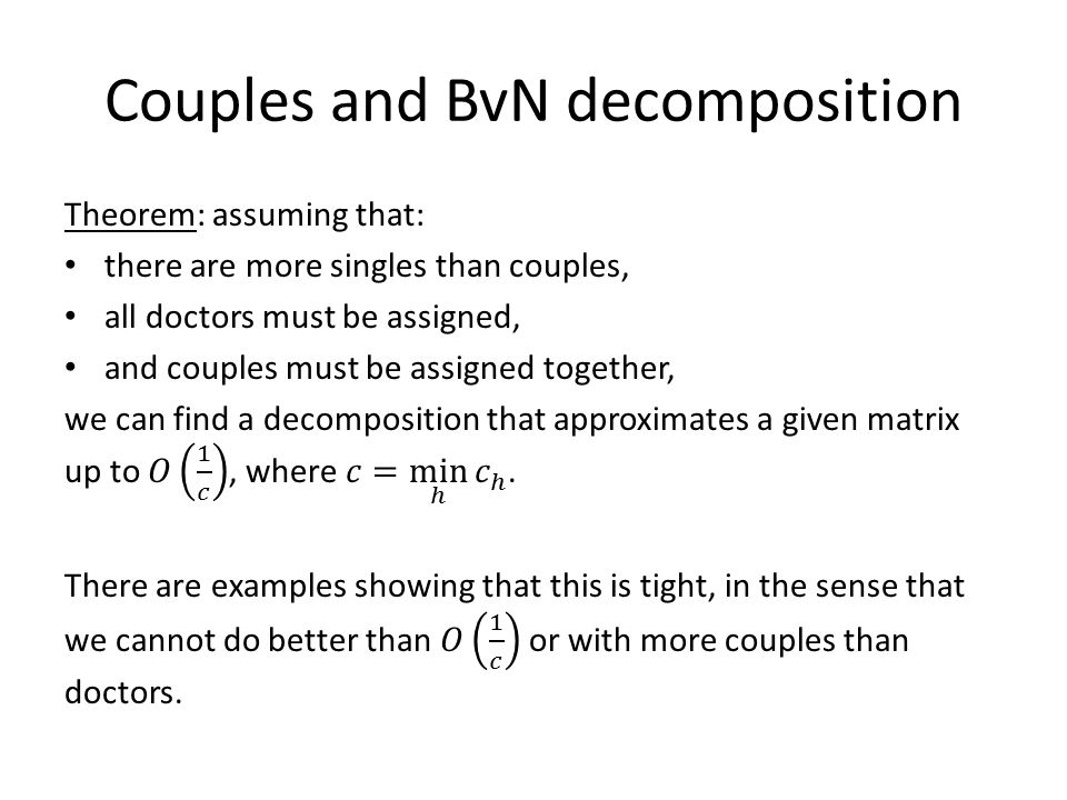 Couples and BvN decomposition