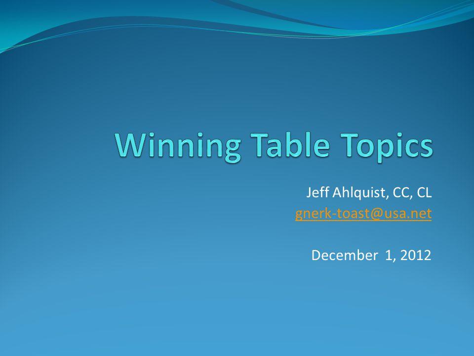 Jeff Ahlquist, CC, CL gnerk-toast@usa.net December 1, 2012