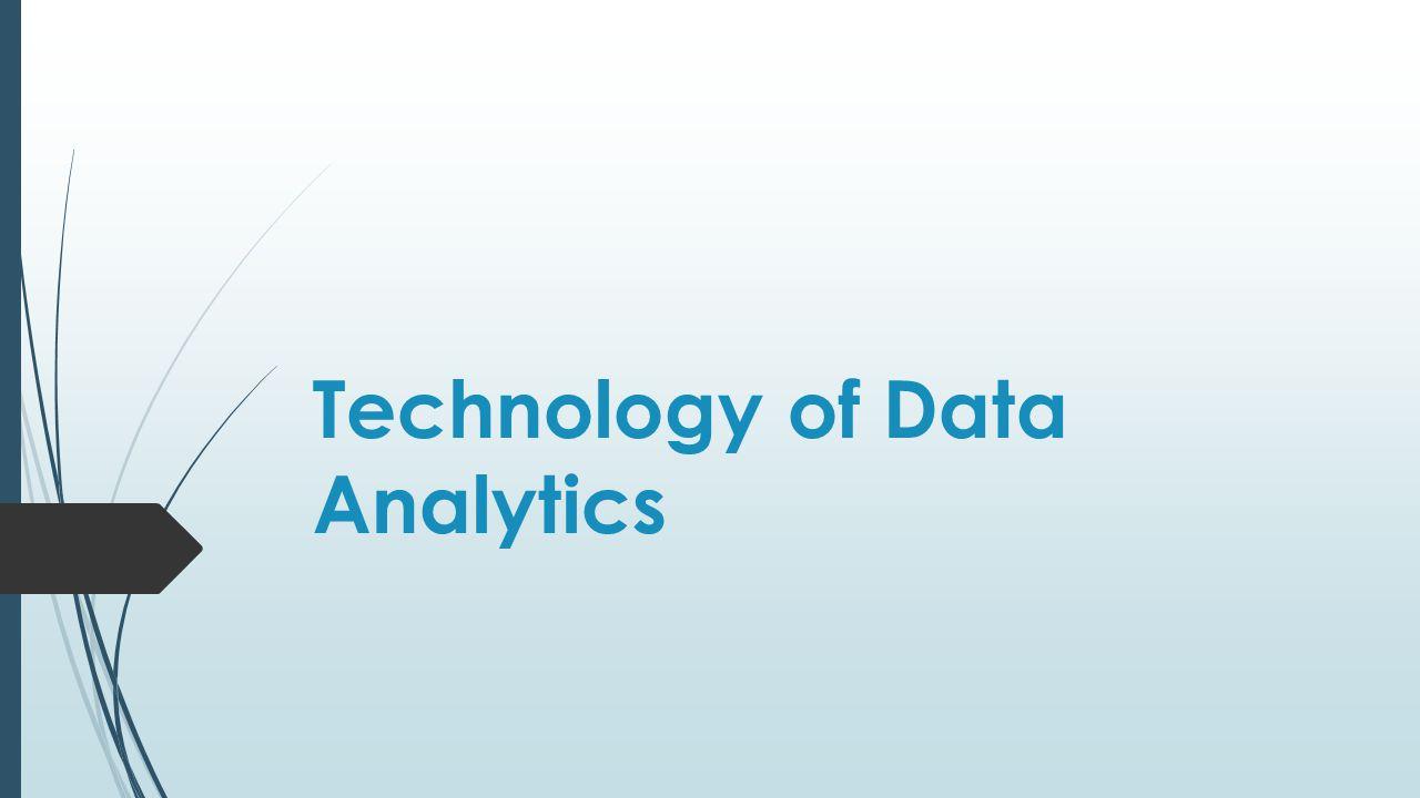 Technology of Data Analytics