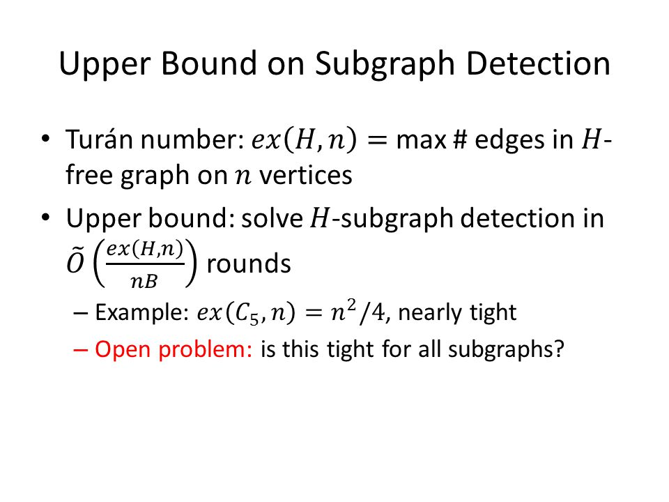 Upper Bound on Subgraph Detection