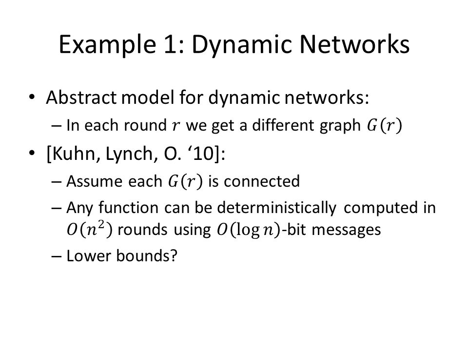 Example 1: Dynamic Networks