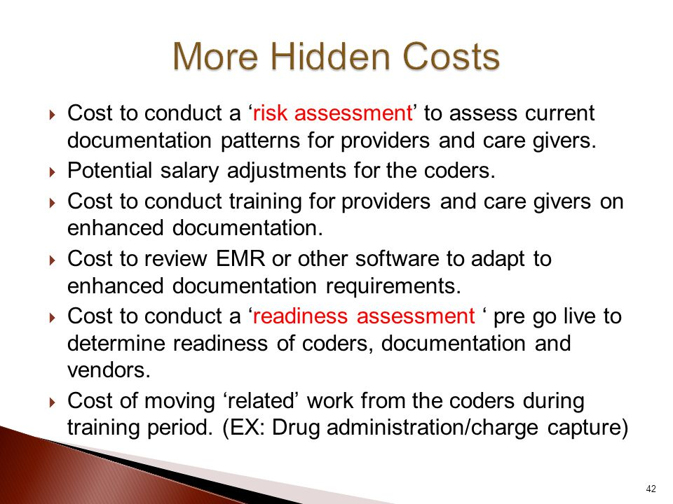  Cost to conduct a 'risk assessment' to assess current documentation patterns for providers and care givers.
