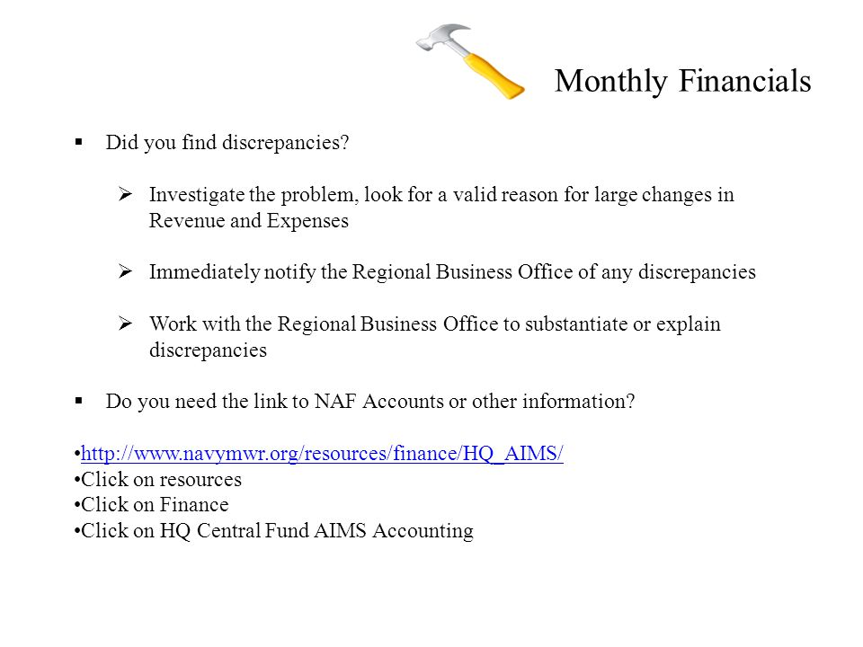 Monthly Financials  Did you find discrepancies.