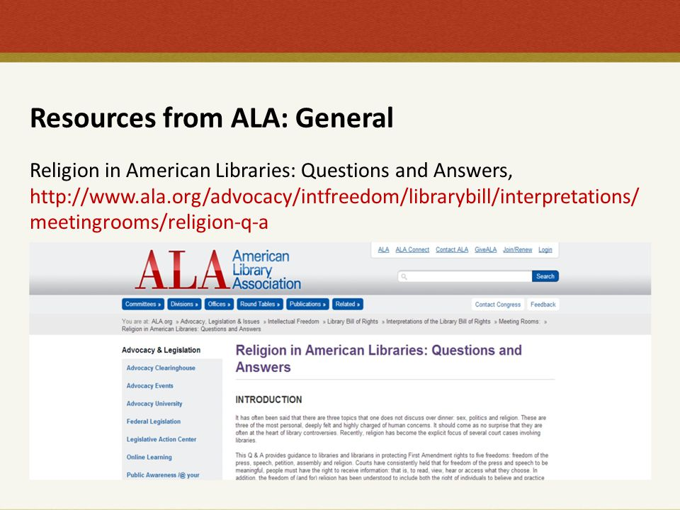 Resources from ALA: General Religion in American Libraries: Questions and Answers, http://www.ala.org/advocacy/intfreedom/librarybill/interpretations/