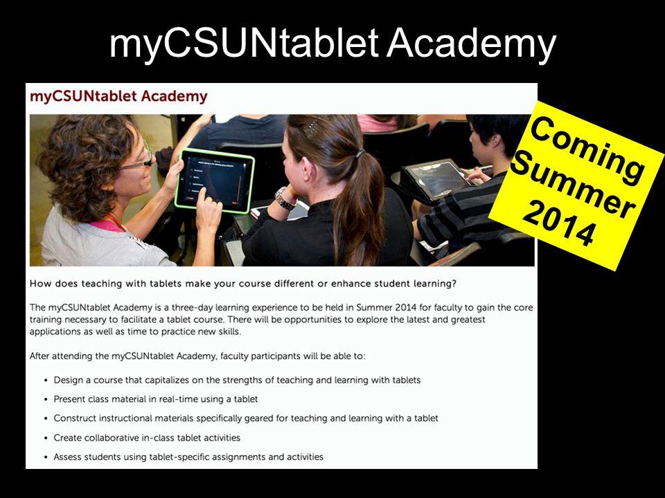 Coming Summer 2014 myCSUNtablet Academy