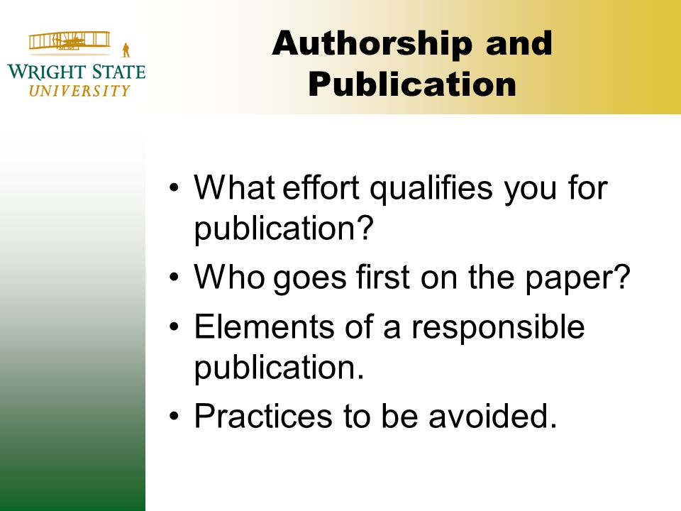 Authorship and Publication What effort qualifies you for publication.