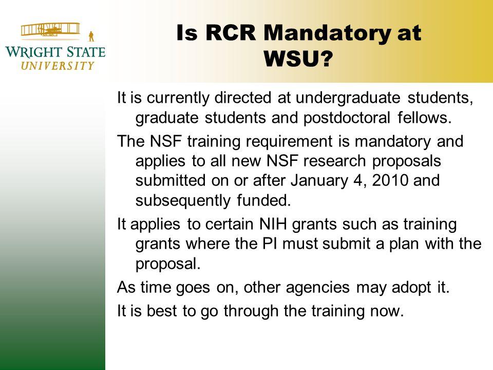 Is RCR Mandatory at WSU.