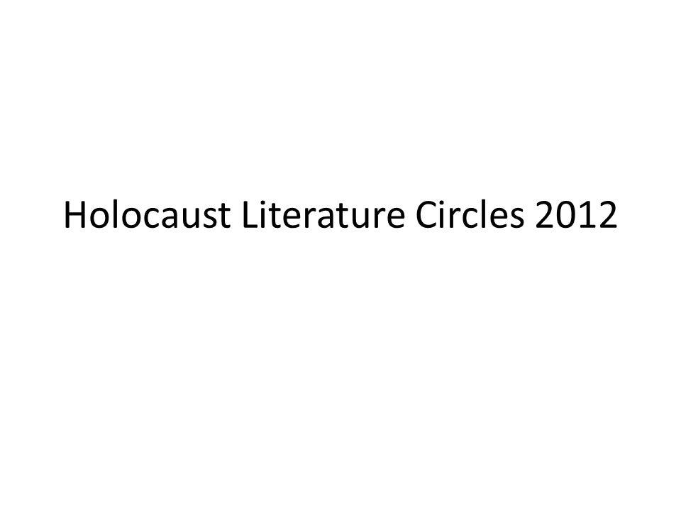Holocaust Literature Circles 2012