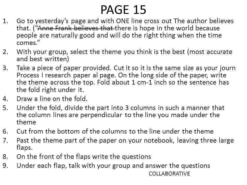 PAGE 15 1.Go to yesterday's page and with ONE line cross out The author believes that.