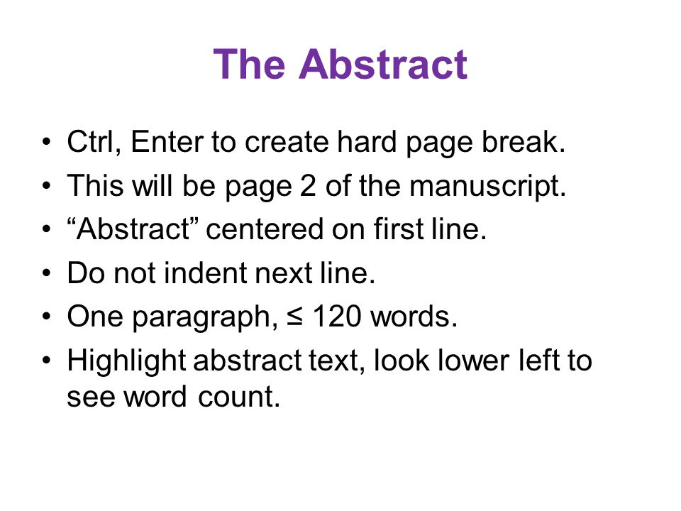 The Abstract Ctrl, Enter to create hard page break.