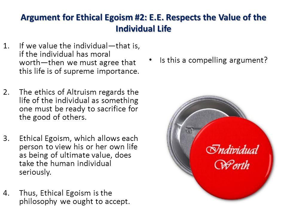 Argument for Ethical Egoism #2: E.E.
