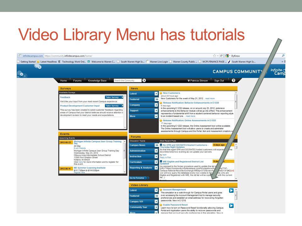 Video Library Menu has tutorials