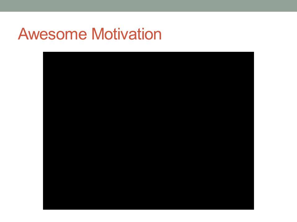 Awesome Motivation