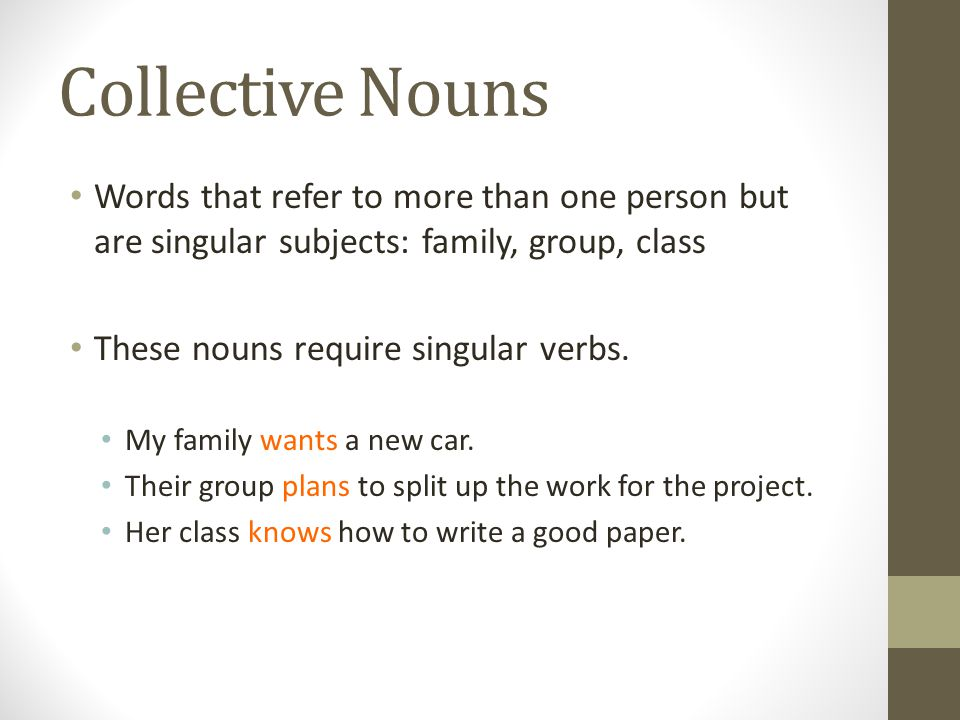 Subjects joined by and When and joins two subjects together, that sentence requires a plural verb.