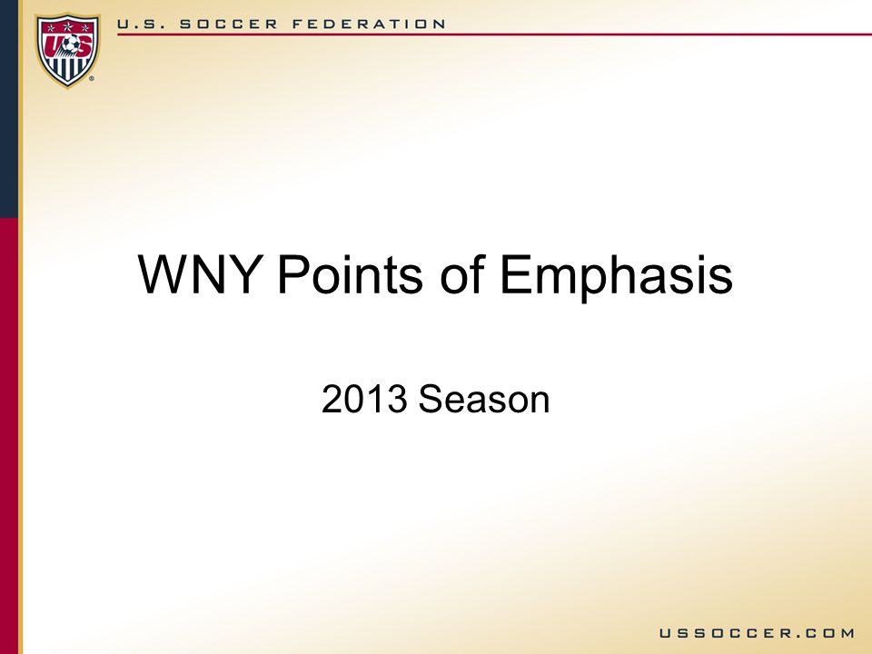 WNY Points of Emphasis 2013 Season