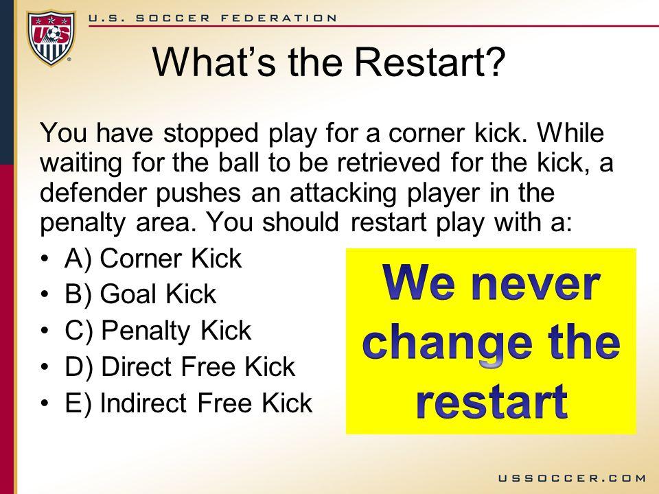 What's the Restart.