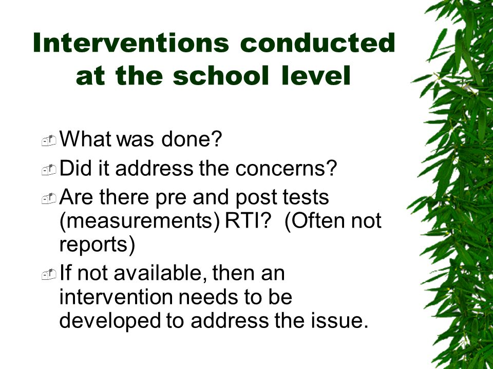 Interventions conducted at the school level WWhat was done.