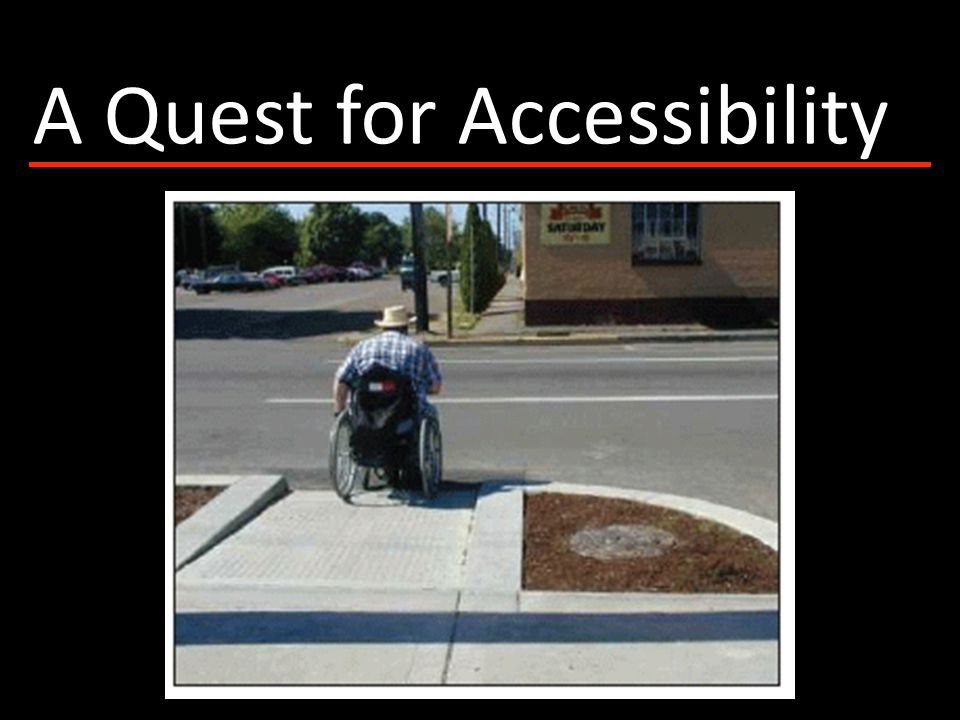 A Quest for Accessibility