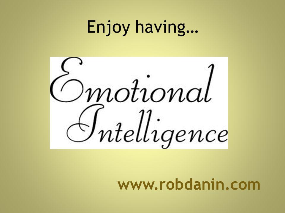 Enjoy having… www.robdanin.com