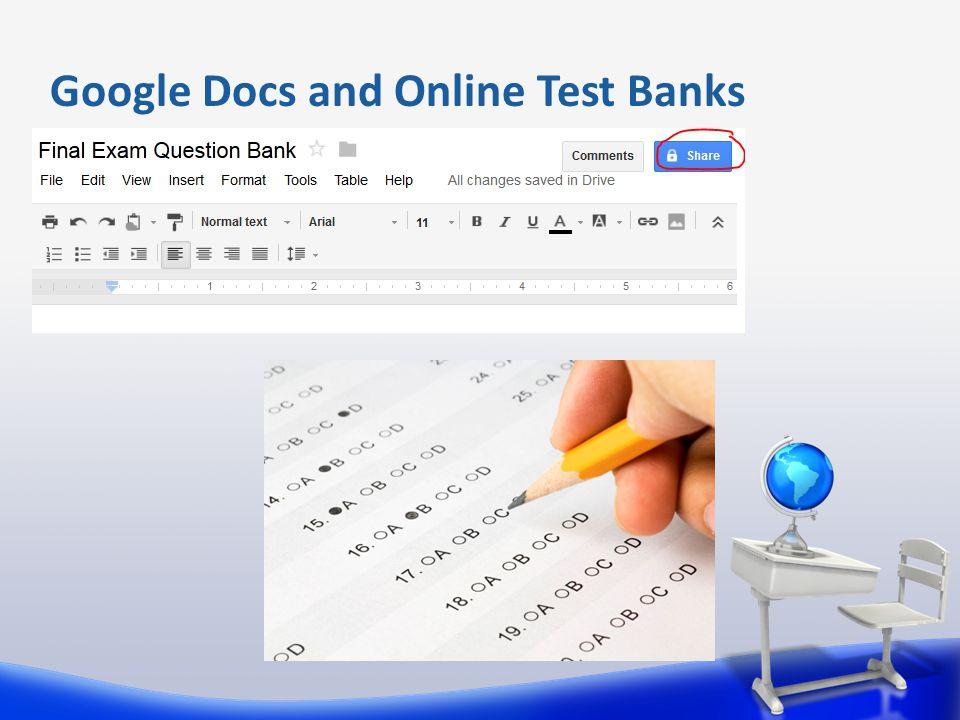 Google Docs and Online Test Banks