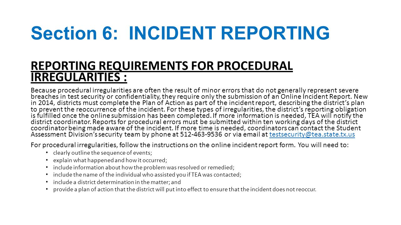 Section 6: INCIDENT REPORTING Please DON'T ASSUME!!.