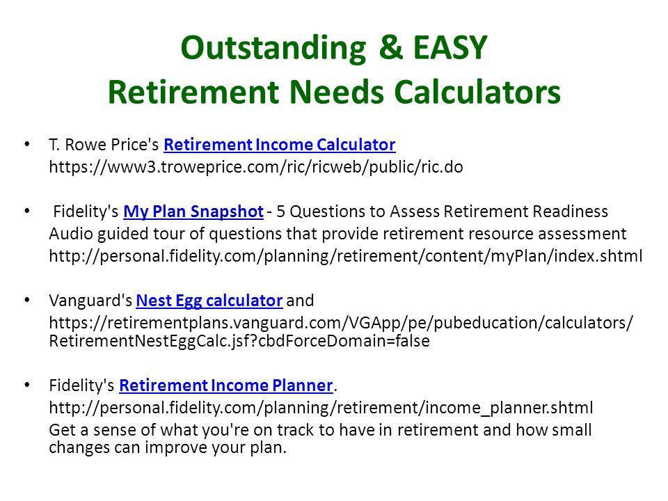 Outstanding & EASY Retirement Needs Calculators T.