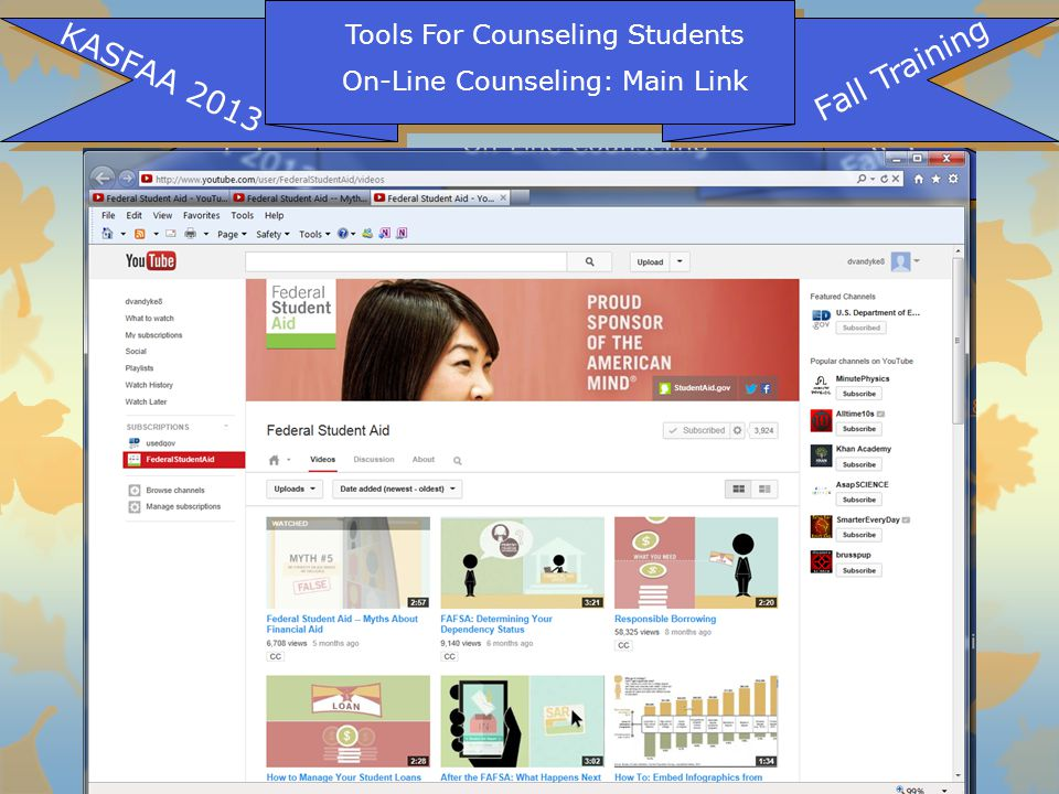 Tools For Counseling Students On-Line Counseling: Main Link KASFAA 2013 Fall Training