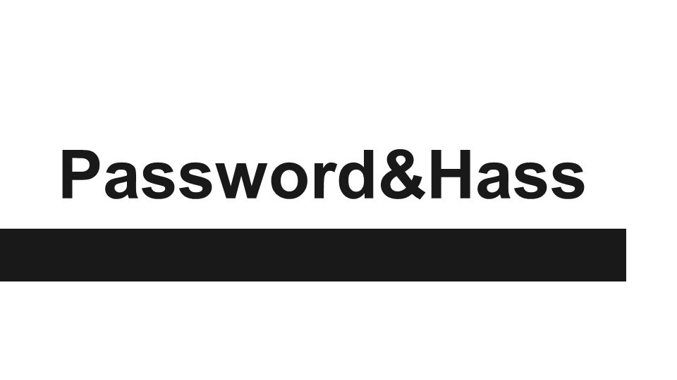 Password&Hass