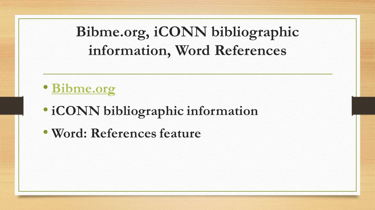 Bibme.org, iCONN bibliographic information, Word References Bibme.org iCONN bibliographic information Word: References feature