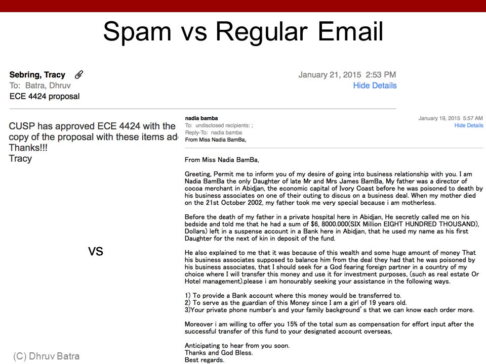 Spam vs Regular Email (C) Dhruv Batra41 vs