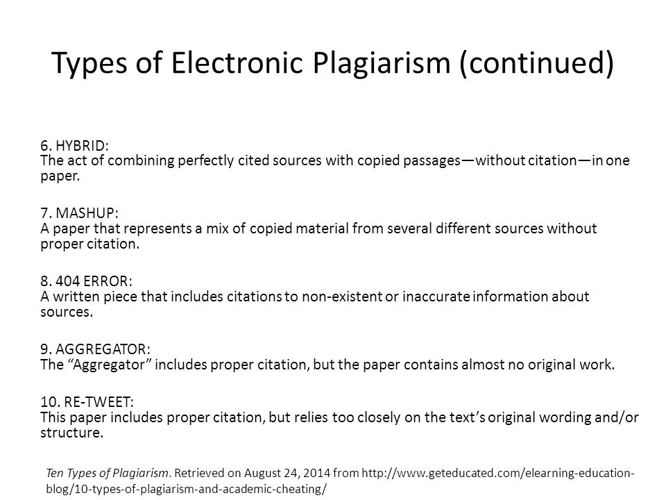 Types of Electronic Plagiarism (continued) 6.