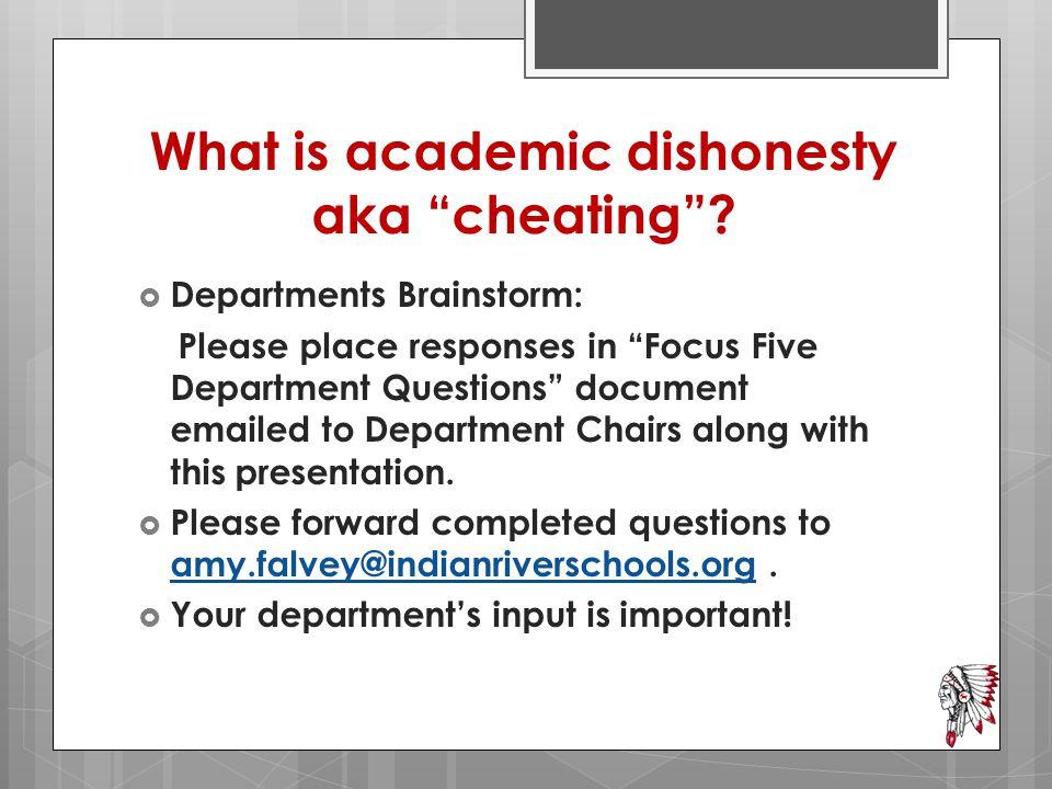 What is academic dishonesty aka cheating .