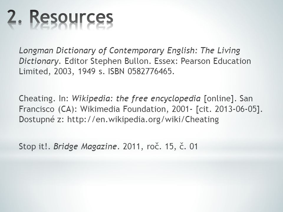 Longman Dictionary of Contemporary English: The Living Dictionary.