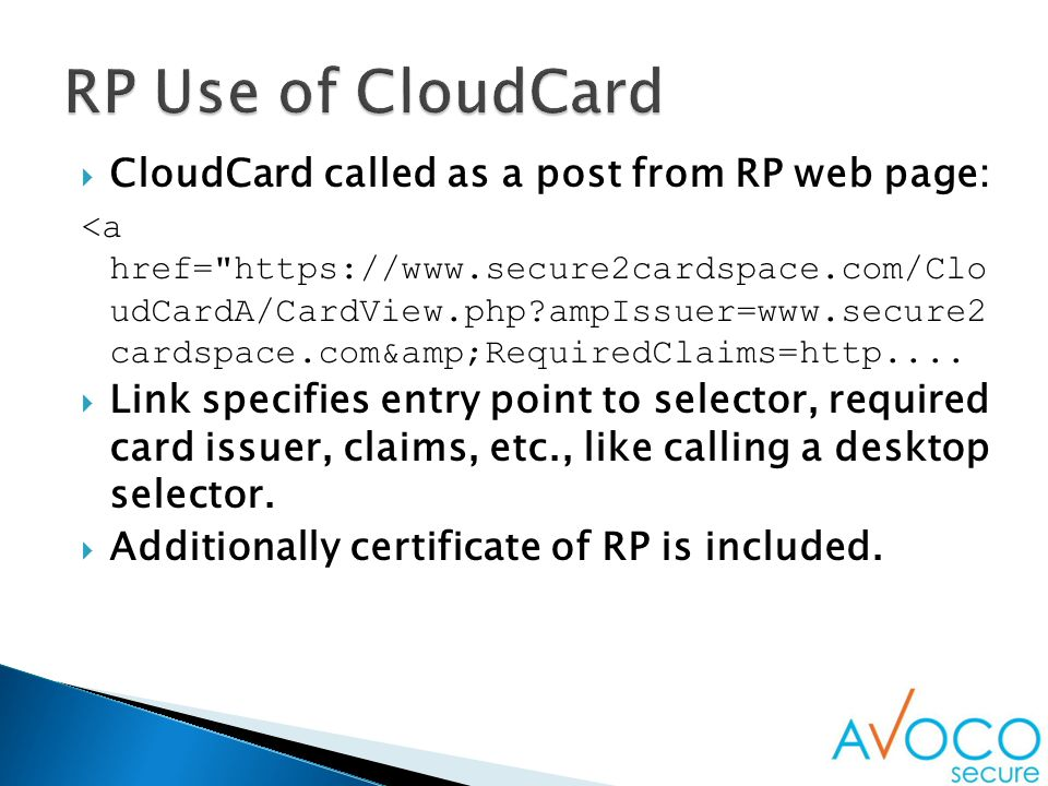  A system for issuing OpenID's with an Information Card  Links the two ID system – best of both worlds  OpenID attributes can be set as a Information Card Claim  Information card can be authenticated by that OpenID  OpenID linked to the extended claims system of the Information Card  Best of each to create a symbiotic ID system
