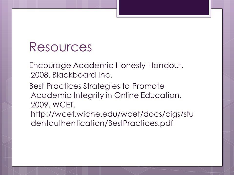 Resources Encourage Academic Honesty Handout. 2008.
